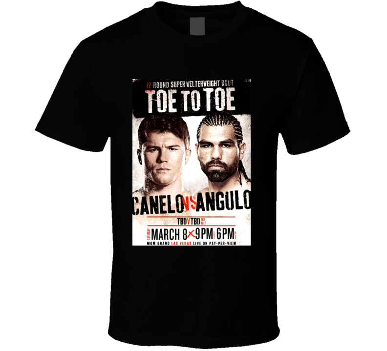 Saul Canelo Alvarez Vs Alfredo Perro Angulo 03 08 14 Fight Poster Boxing T Shirt