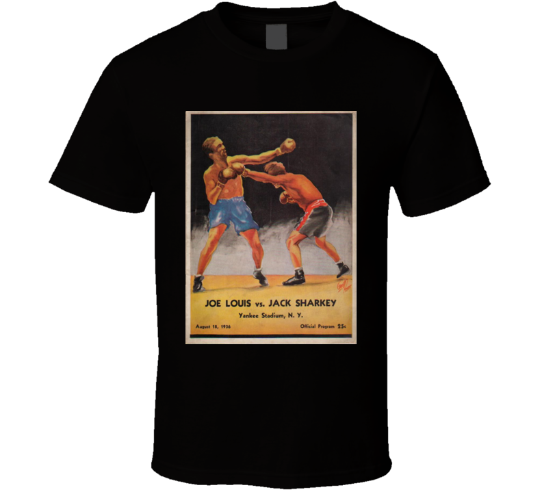 Joe Louis vs Jack Sharkey Boxing Fight Poster T Shirt