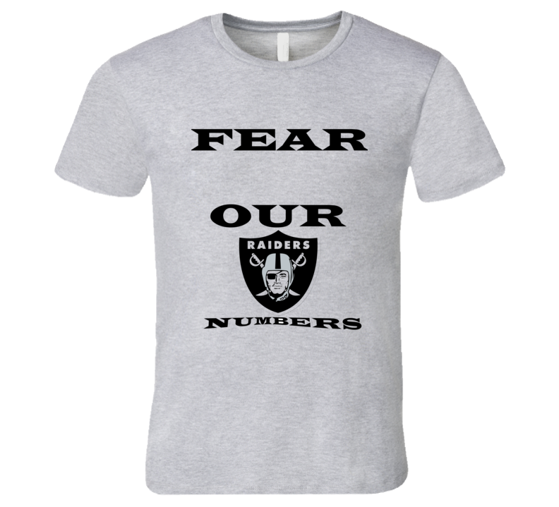 Oakland Football Team Fear  T Shirt