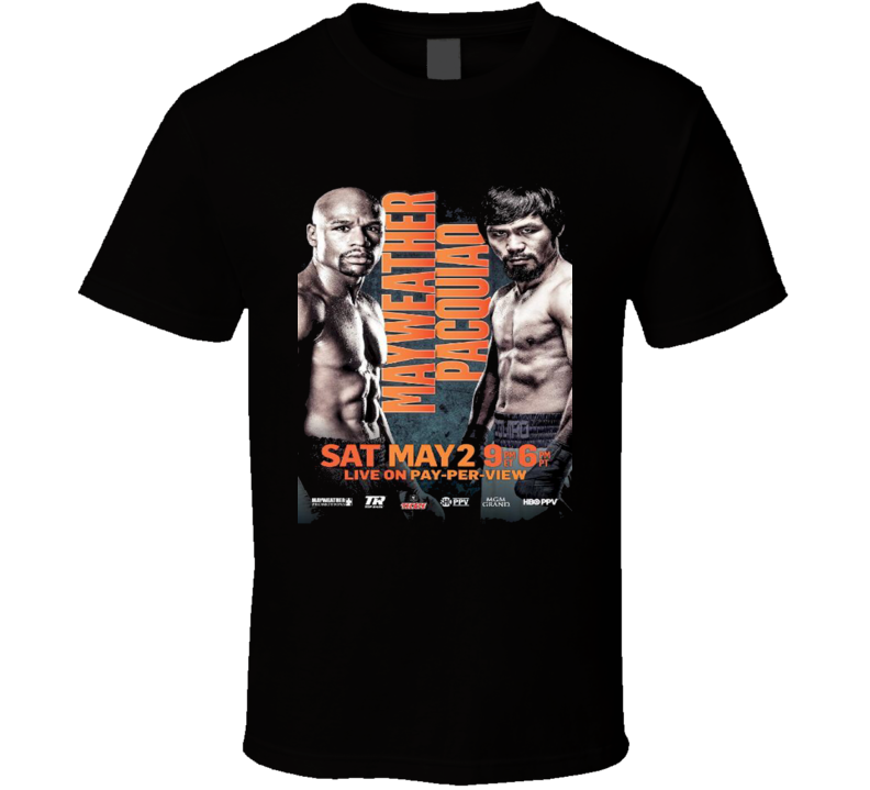 Floyd Mayweather Manny Pacquiao May 2 Fight Poster Boxing T Shirt