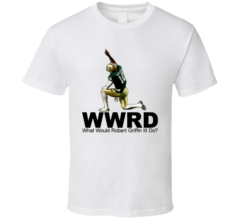 Rg3 What Would Robert Griffin III Do T Shirt