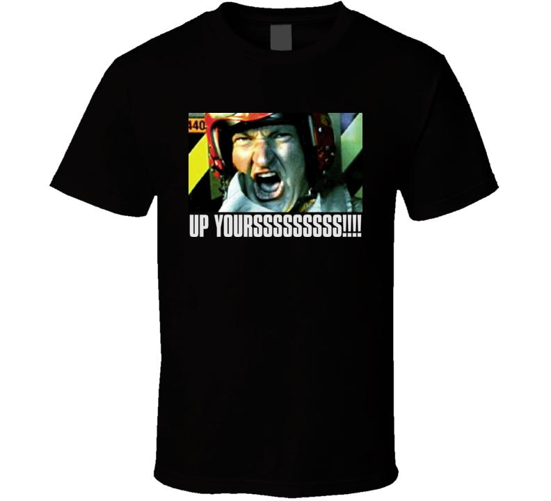 Independece Day Russell Casse Up Yourssssssss T Shirt