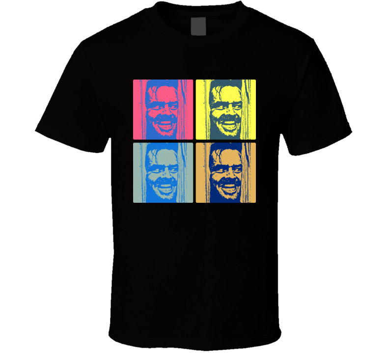 The Shining Movie Heres Johnny Warhol T Shirt