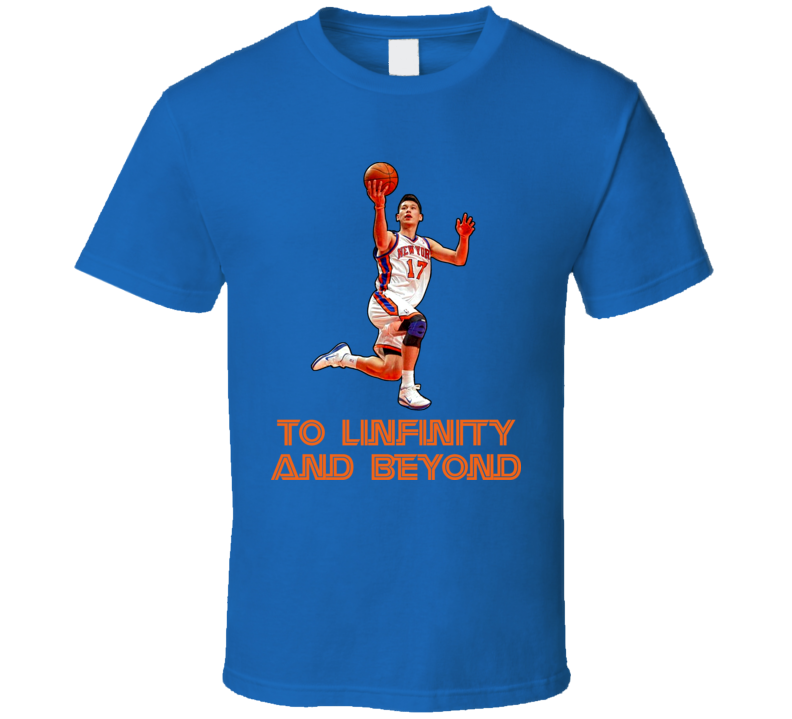 Jeremy Lin New York Basketball To Linfinity And Beyond Tshirt
