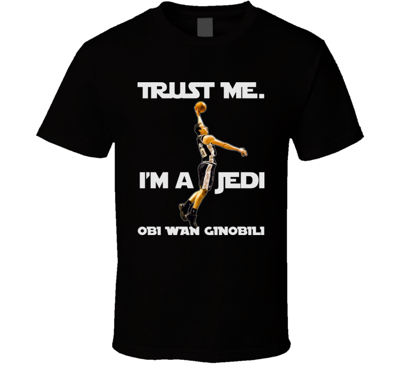 Manu Ginobili San Antonio Obi Wan Ginobili T Shirt
