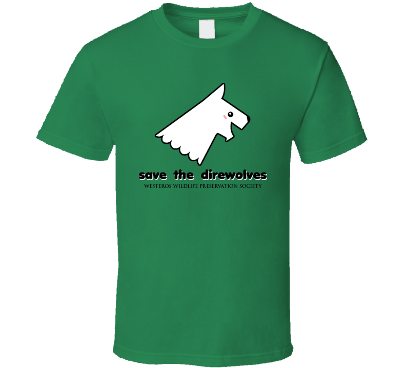 A Game Of Thrones Save The Dire Wolves Tshirt