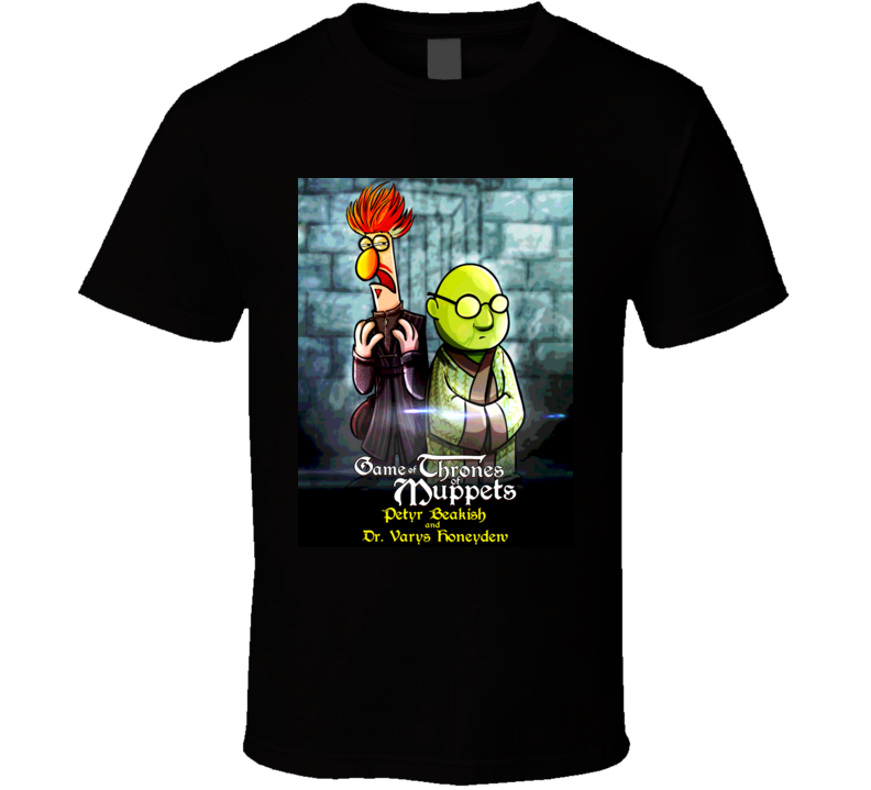 A Game Of Thrones Muppet Parody Beaker And Honeydew Tshirt