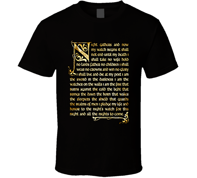 A Game Of Thrones The Nights Watch Oath T Shirt