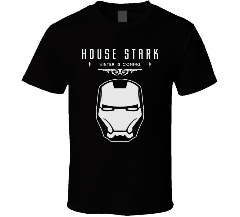 A Game Of Thrones House Tony Stark T Shirt
