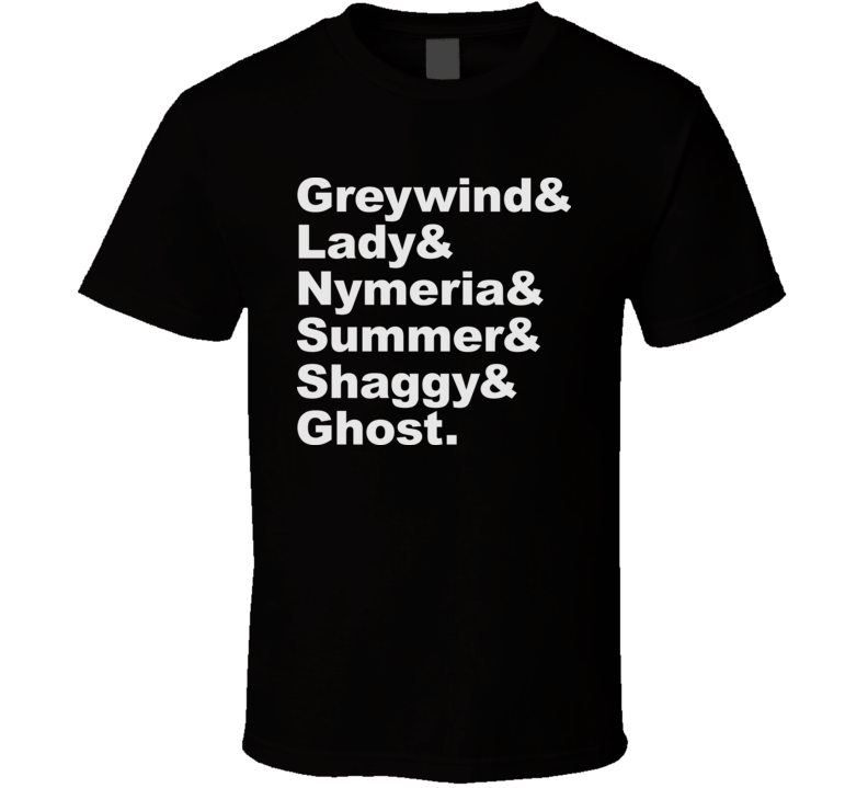 A Game Of Thrones Dire Wolves Names T Shirt