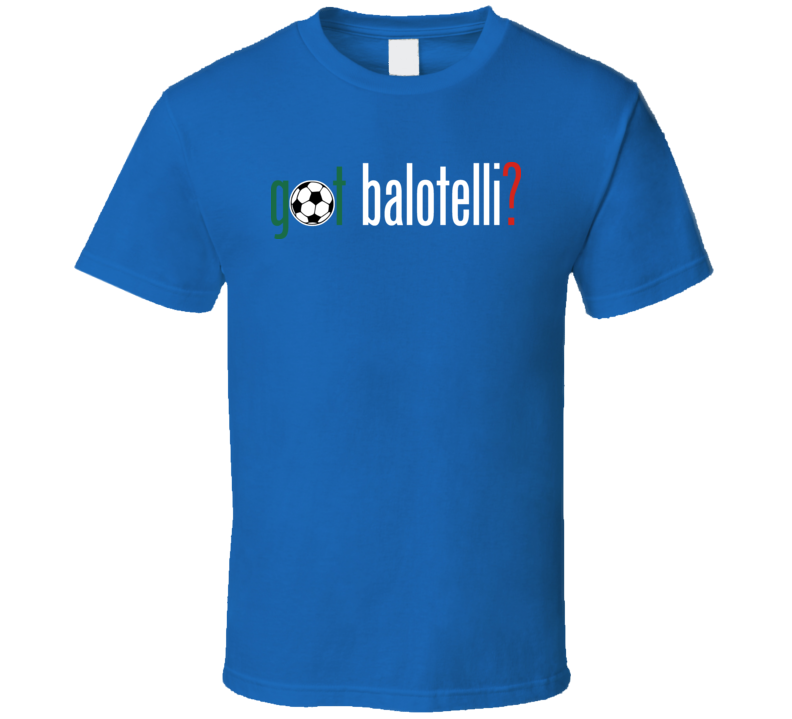 Got Mario Balotelli Italy Soccer T Shirt